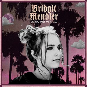Bridgit Mendler – Do You Miss Me at All acapella