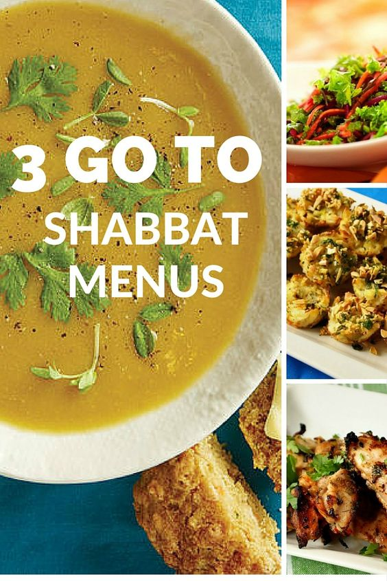 3 Go To Shabbat Menus. Save this and your set for the next 3 Shabbat dinners!