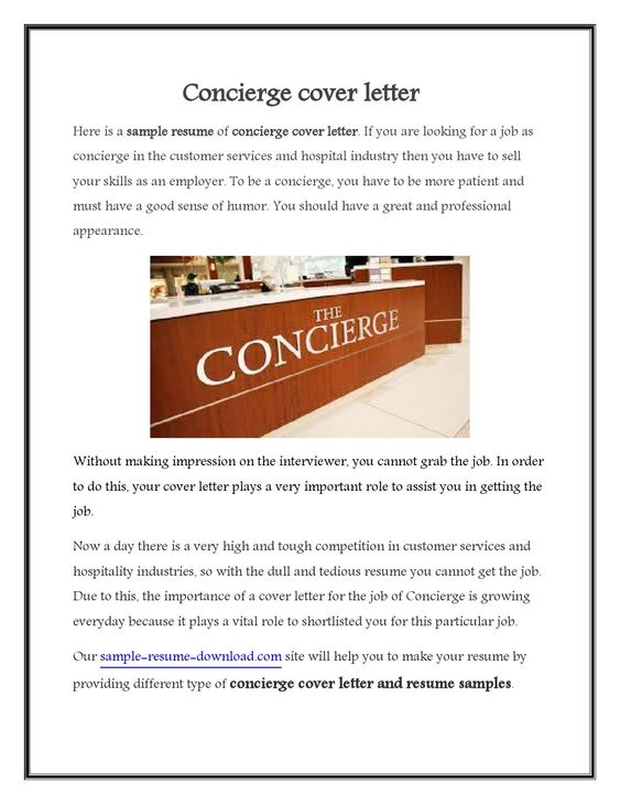 As the name suggests the concierge cover letter contains the - concierge resumemedical resume