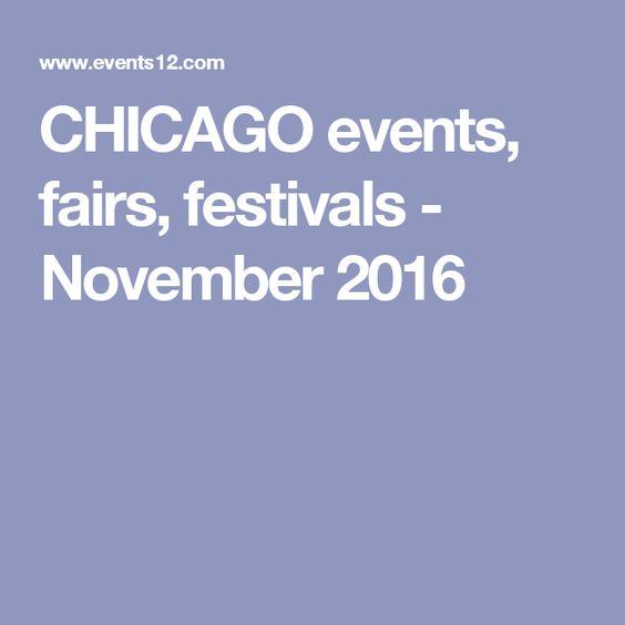 CHICAGO events, fairs, festivals - November 2016
