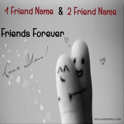 Print His And Her Name Love Finger Friends Photo. Online Create Best Friends Forever Cute Profile Pictures. Write Me and My Friends Name Friendship Image. Unique Cutest Finger Friends With Two Name Pics. Generating Best True Friends Name Happy Friendship Day Profile. Love You Friends Name Friendship Profile. Greeting and Wishes Name Card Happy Friendship Day. Online Specially Forever Friends Day Name Pix. Latest Friendship Day Awesome Profile. Whatsapp And FB On Set or Sand Finger Friends Name P