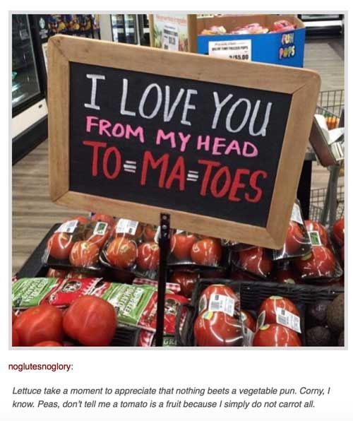 food pun tomato grocery store                                                                                                                                                      More