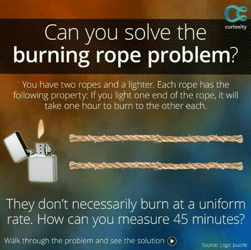 Simple Burning Rope Puzzle But With A Twist To Strike Chords Of Your Brain Thingssimplified Riddle Braintease Logic Puzzles Brain Twister Brain Teasers