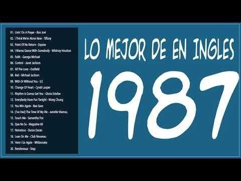 Lo Mejor De 1987 En Ingles Exitos De 1987 En Ingles Baladas En Ingles Romanticas De Los 80 Youtube Musicas Romanticas Musica Album