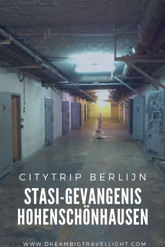 Citytrip Berlijn Bezoek Aan De Stasi Gevangenis In Hohenschonhausen Berlijn Berlijn Duitsland Gevangenis