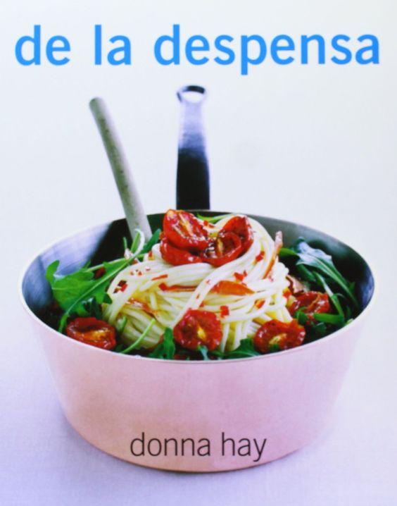 De la despensa (Sabores): Donna Hay