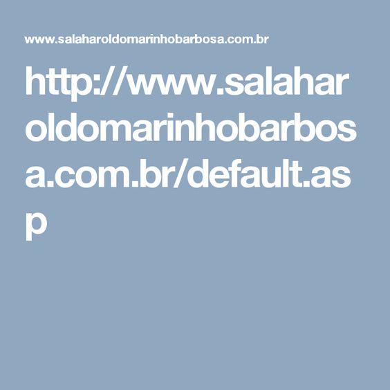 http://www.salaharoldomarinhobarbosa.com.br/default.asp