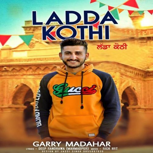 Ladda Kothi Garry Madahar Mp3 Song Download Riskyjatt Com Mp3 Song Songs Mp3 Song Download
