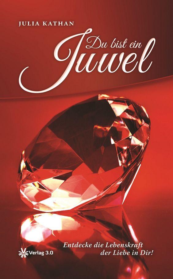 Seite 20: Du bist ein Juwel – Entdecke die Lebenskraft der Liebe in Dir » Seite 20   1 Das Juwel Wer bist du? Wenn du die Wahrheit dei ...