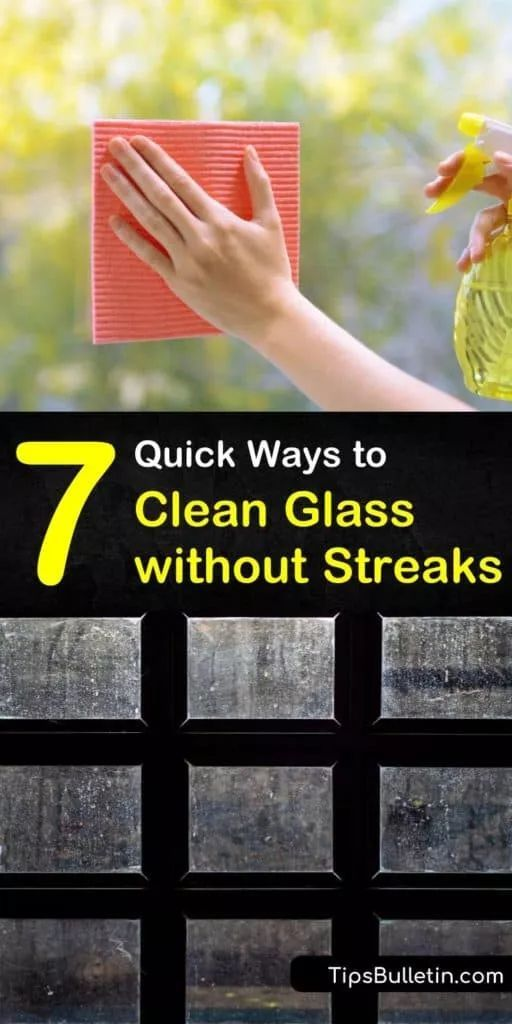 7 Quick Ways To Clean Glass Without Streaks Cleaning Hacks Cleaning Clothes Cleaning