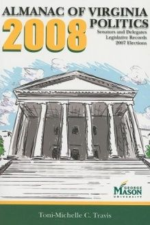 Almanac of Virginia Politics 2008 , 978-0981877921, Toni-Michelle C. Travis, University of Virginia Press