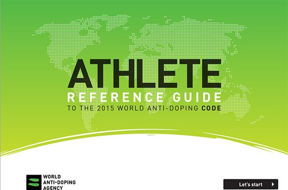 World Anti-Doping Agency (2014) Athlete reference guide to the 2015 World Anti-Doping Code, Montreal: WADA. [PDF: 3.66MB] This guide is written for athletes to understand the rules of the World Anti-Doping Code. The guide also includes the full text of the Code. Abstract courtesy Australian Drug Foundation.
