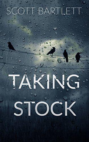 Taking Stock by Scott Bartlett, http://www.amazon.com/dp/B00FWSOALU/ref=cm_sw_r_pi_dp_ydR9ub1WXWMJN