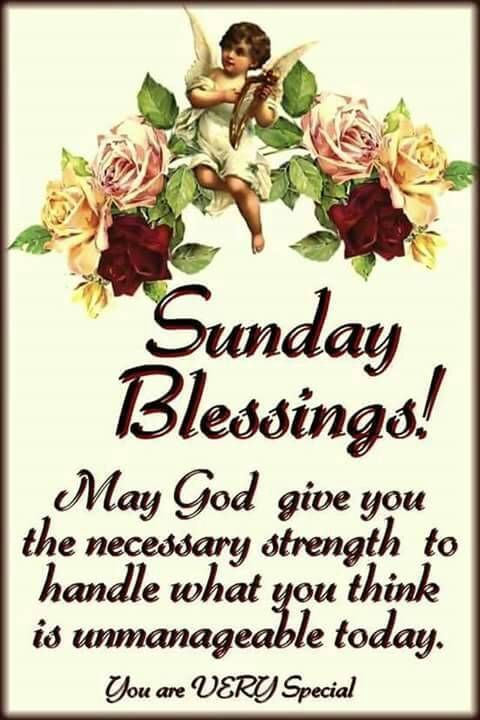 God\'s Strength Sunday Blessing Quote sunday sunday quotes ...