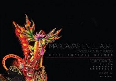 Título: Máscaras en el aire: Candelaria fe y fuego. Autor: Boris Espezúa Salmón. Editorial: Industria Gráfica Altiplano. Medidas:  20 x 20.8 cm. Páginas: 194. Precio: 80.00 soles. Más información: http://www.librosperuanos.com/libros/detalle/16321/Mascaras-en-el-aire.-Candelaria-fe-y-fuego
