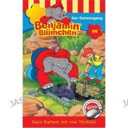 Hörbuch: Benjamin Blümchen 099. Der Geheimgang. Cassette Von Elfie Donnelly, Audiobooki w języku niemieckim <JASK>