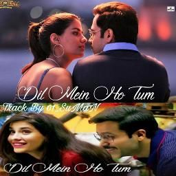 Check Out This Recording Of Dil Mein Ho Tum Cheat India Made With The Smule App By Smule Cheating Movies Movie Posters