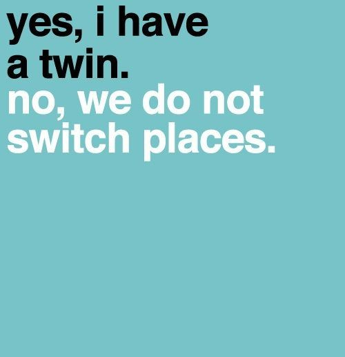 Switch Places Funny Twin Quotes