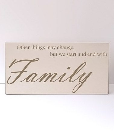 Look what I found on #zulily! 'Start and End With Family' Wall Sign #zulilyfinds