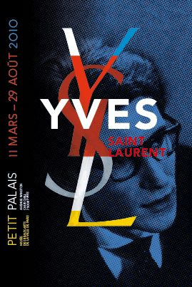 Yves Saint Laurent exhibition at Petit Palais, Paris, 2009. Poster design by Philippe Apeloig.