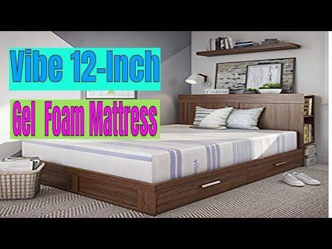 Vibe 12 Inch Gel Memory Foam Mattress Youtube Foam Mattress Gel Memory Foam Memory Foam Mattress 12 gel memory foam mattress