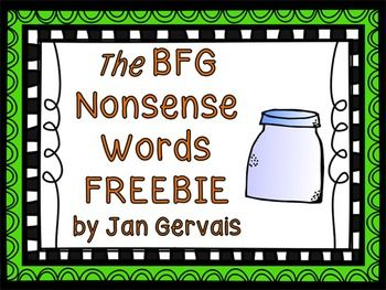 Would you want to use nonsense words from the bfg to provide decoding