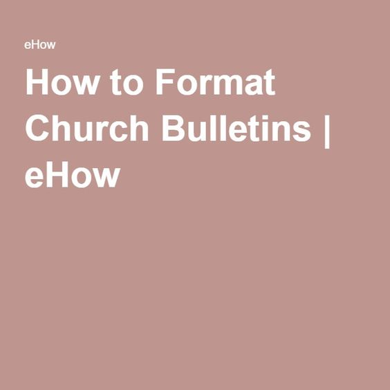 How to Format Church Bulletins | eHow
