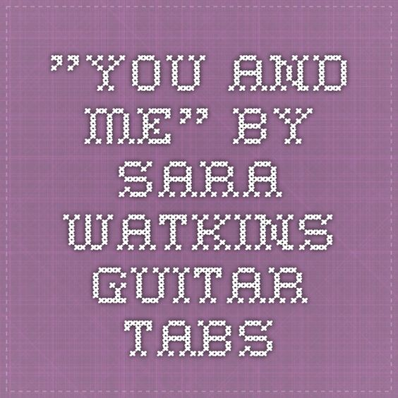 Guitar guitar chords you and me : You and me, Guitar and Tablature on Pinterest