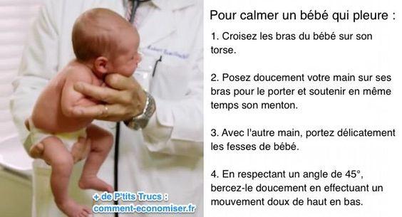Cette astuce est toute simple et consiste à porter et bercer le bébé d'une certaine manière pour l'apaiser instantanément.  Découvrez l'astuce ici : http://www.comment-economiser.fr/astuce-miracle-d-un-pediatre-pour-calmer-un-bebe.html?utm_content=bufferbe9f4&utm_medium=social&utm_source=pinterest.com&utm_campaign=buffer