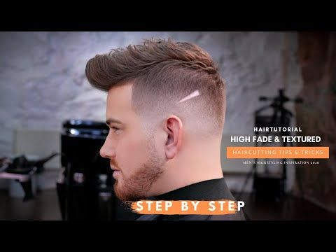 Step By Step High Fade Textured Quiff Hairstyle Haircutting Tips Tricks Youtube In 2020 Quiff Hairstyles Mid Fade Haircut High Fade Haircut