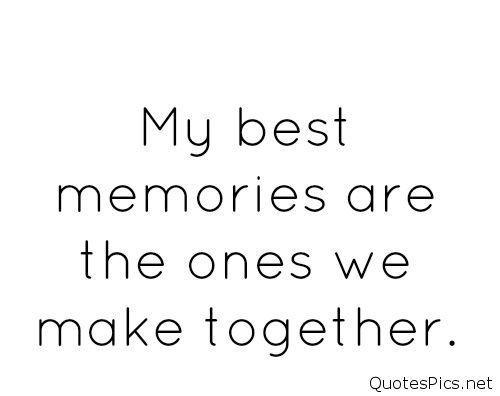 Life Best Memories Quote Image Memories Quotes Good Memories Quotes Image Quotes