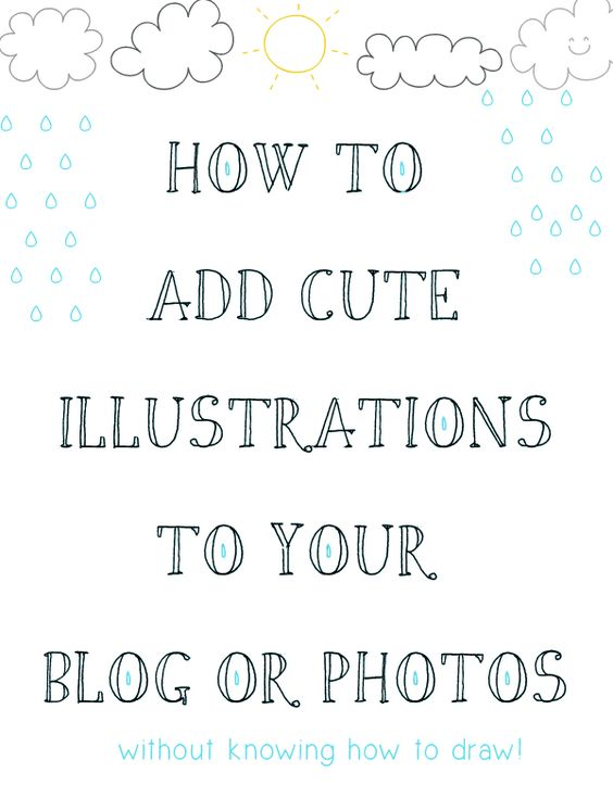 petit à petit and family: DIY: cute illustrations for your post, photos or whatever!
