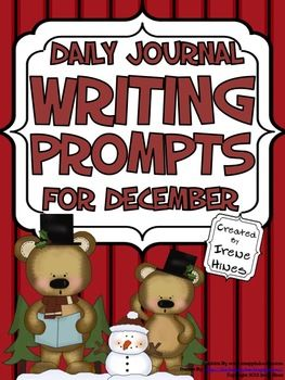 Daily Journal Writing Prompts For The Month Of December & Winter {Based On Common Core Standards} ~ Perfect For Writing Workshop! This resource & writing activity unit includes: ~ 8 Journal Covers for you to choose from ~ Reference Pages: * December Word Bank to aide students with spelling * Writer's checklist for students to remind them what to focus on while writing. ~The heart of this unit includes 30 different writing prompts about December, Winter and the holidays.