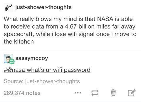 Nasa what's ur wifi password?