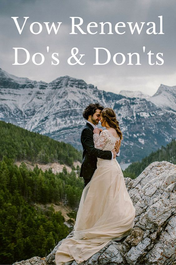 vow renewal dos and donts http://www.idotaketwo.com/blog/vow-renewal-etiquette-2/