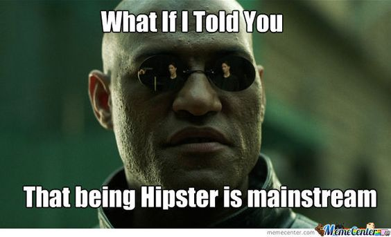 hipster meme - Google Search