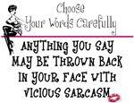 Vicious sarcasm