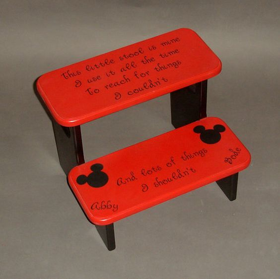 Grandma had a stool with this same saying growing up now my mom has it for our kids to use - Mickey mouse stool ...