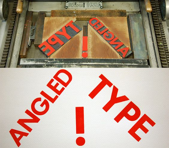 Letterpress II starting on February 15th, 2016. New angular blocks for slanted type in our letterpress facilities!