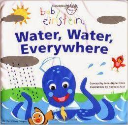 Baby Einstein: Water, Water Everywhere Bath Book