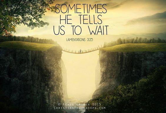 Sometimes He tells us to wait. – Lamentations 3:25   TonyEvans.org