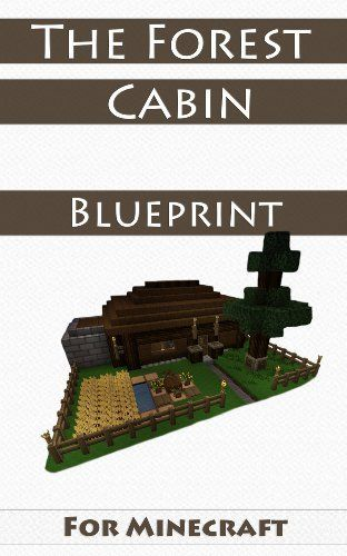 Forest Cabin  Minecraft Houses And The Forest On Pinterest