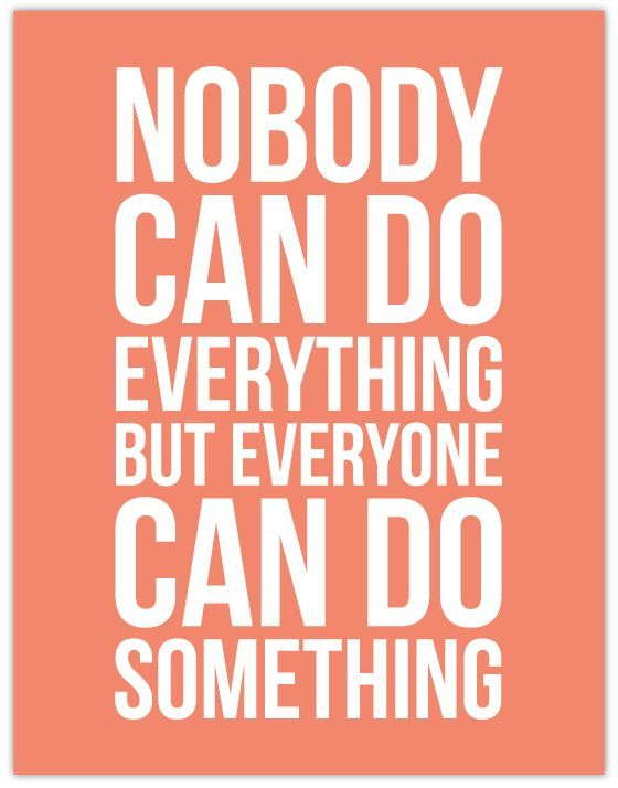 Funny Motivational Quote For Student: Nobody Can Do Everything But Everyone Can Do Something