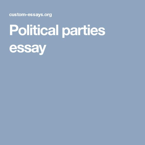 political parties of texas essay Students will write an essay, 500-750 words in length, on a topic selected from the list below the purpose of the project is to give students an opportunity to discuss a key political science concept, and to show a basic understanding of academic research and reporting skills.