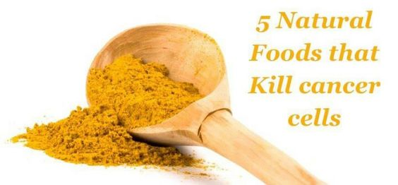 Natural foods that kill cancer cells foods that kill cancer