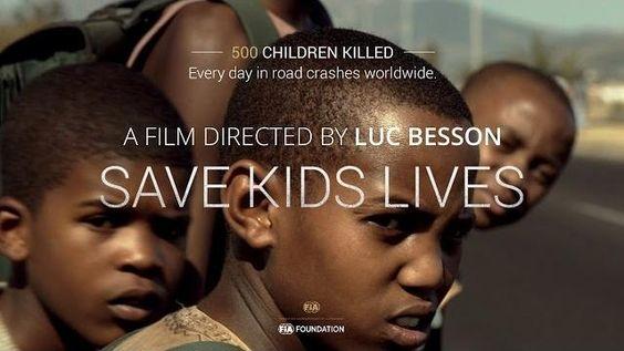 Prévention et sécurité routière : Save Kids Lives par Luc Besson