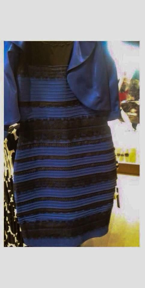 This Might Explain Why That Dress Looks Blue And Black And White And Gold Black And Blue Dress White Gold Dress Dress Debate