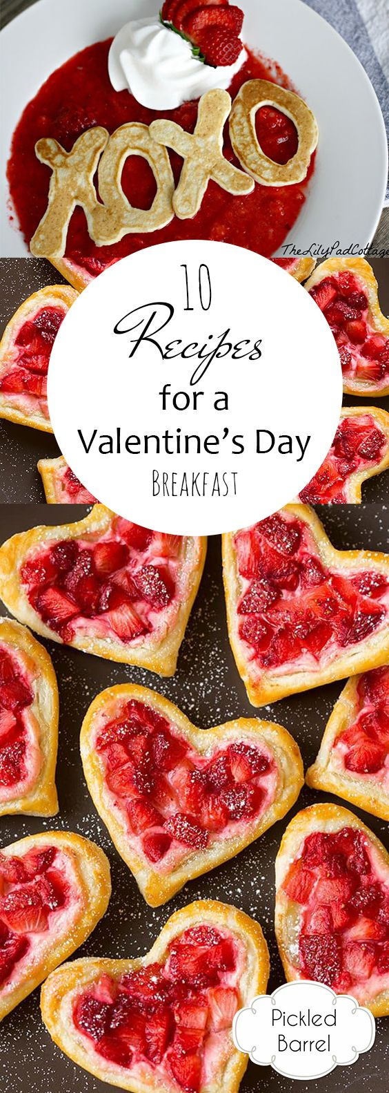 10 Recipes for a Valentines Day Breakfast – Pickled Barrel