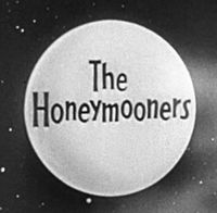 """The Honeymooners,"" staring Jackie   Gleason and Art Carney, ran only one 39-episode season on television, but it still remains a classic."