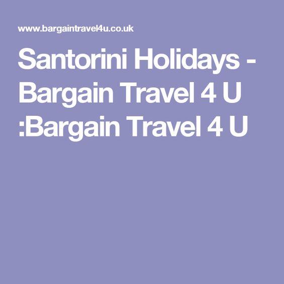 Santorini Holidays - Bargain Travel 4 U :Bargain Travel 4 U